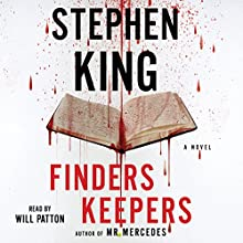 Finders Keepers: A Novel Audiobook by Stephen King Narrated by Will Patton