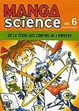 echange, troc Yoshitoh Asari - Manga Science, Tome 6 : De la Terre aux confins de l'univers