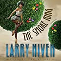 The Smoke Ring: The State Series, Book 3 (       UNABRIDGED) by Larry Niven Narrated by Tom Weiner