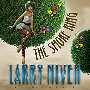 The Smoke Ring: The State Series, Book 3 | [Larry Niven]