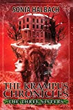 Krampus: The Three Sisters (The Krampus Chronicles Book 1)