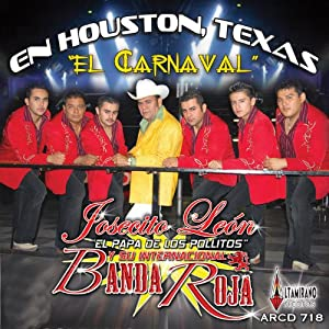 Banda Roja De Jose Leon - Banda Roja (En Vivo En Houston Texas