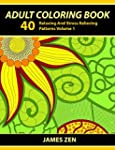 Adult Coloring Book: 40 Relaxing And...