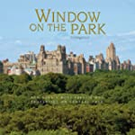 Window on the Park: New York's Most P...