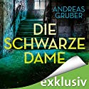 Die schwarze Dame (Peter Hogart 1) Audiobook by Andreas Gruber Narrated by Hans Jürgen Stockerl