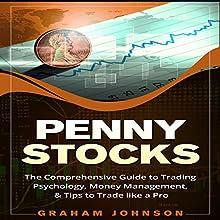 Penny Stocks: The No-Nonsense Start Guide to Investing & Trading Penny Stocks for Beginners: Trading Series, Volume 2   Livre audio Auteur(s) : Graham Johnson Narrateur(s) : Jon Turner