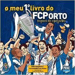 O Meu Primeiro Livro do FC PORTO (A fantástica história do