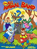 The All Animal Band (0975261908) by Moore, Jim