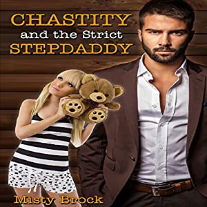 Chastity and the Strict Stepdaddy Audiobook