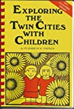 Exploring the Twin Cities With Children