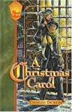 A Christmas Carol: In Prose : A Ghost Story of Christmas (Focus on the Family Classic Collection, 4)