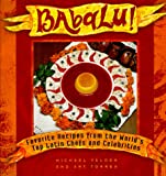 Babalu : Favorite Recipes from the World's Top Latin Chefs and Celebrities