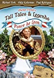 Shelley Duvall's Tall Tales & Legends - Ponce de Leon