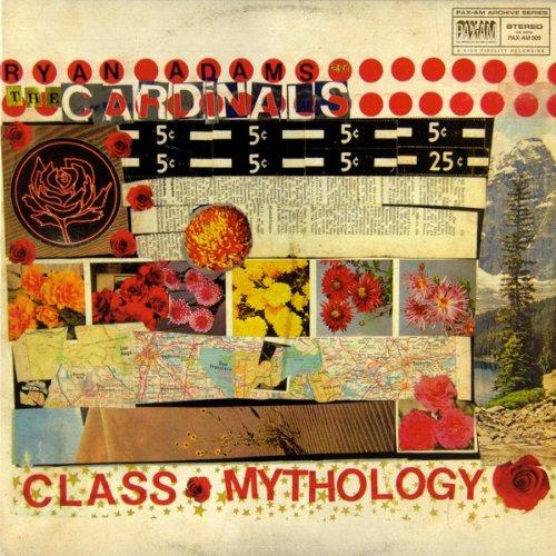 Ryan Adams & The Cardinals - Class Mythology - Zortam Music