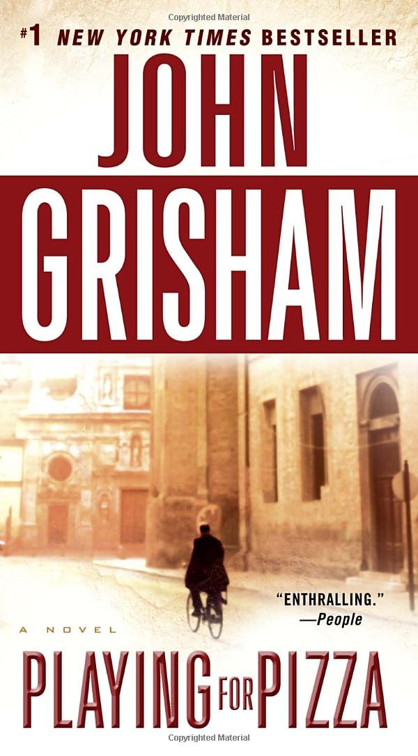 Playing for Pizza: A Novel  - John Grisham