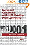 Numerical Computing with IEEE Floatin...