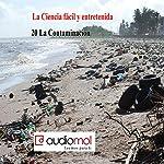La contaminación | Juan Romay