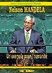 Nelson Mandela : Un exemple pour l'hu...
