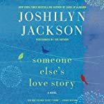 Someone Else's Love Story: A Novel | Joshilyn Jackson