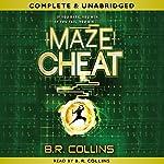 Mazecheat | B. R. Collins