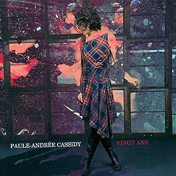 Paule-Andrée Cassidy – Vingt ans