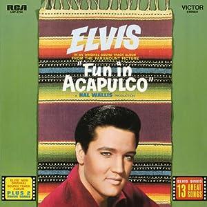 Fun In Acapulco [Soundtrack]