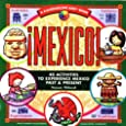 Mexico: 40 Activities to Experience Mexico Past & Present (Kaleidoscope Kids)