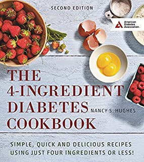 Book Cover: The 4-Ingredient Diabetes Cookbook: Simple, Quick and Delicious Recipes Using Just Four Ingredients or Less!