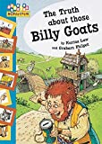 img - for The Truth About Those Billy Goats book / textbook / text book