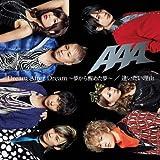 Dream After Dream ~夢から醒めた夢~/逢いたい理由(DVD付)
