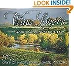 Wine Lover's Daily Calendar 2015: 365...