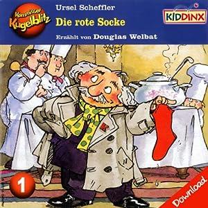 Die rote Socke (Kommissar Kugelblitz 1) Hörbuch