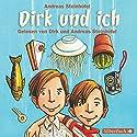 Dirk und ich Hörbuch von Andreas Steinhöfel Gesprochen von: Andreas Steinhöfel, Dirk Steinhöfel