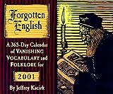 Forgotten English Calendar: 2001 (0764911406) by Kacirk, Jeffrey
