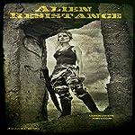Alien Resistance: Omnibus Edition | Amanda Close