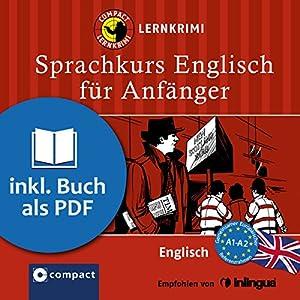Englisch für Anfänger (Compact Lernkrimi Sprachkurs) Hörbuch