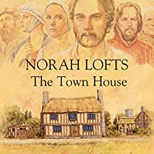 The Town House (       UNABRIDGED) by Norah Lofts Narrated by Juliet Prague, Martyn Read