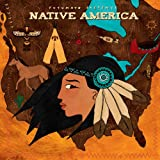 Putumayo Presents Native America