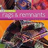Rags and Remnants (Craft Workshop)by Lizzie Reakes