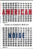 American Noise (American Poetry Series)