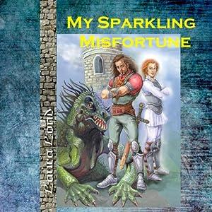 My Sparkling Misfortune, Volume 1 | [Laura Lond]