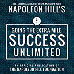 Going the Extra Mile: Success Unlimited | Napoleon Hill