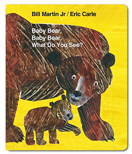 Baby Bear, Baby Bear, What do you See? (Board Book)
