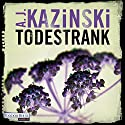 Todestrank Audiobook by A. J. Kazinski Narrated by David Nathan