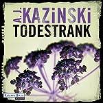 Todestrank | A. J. Kazinski