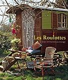 echange, troc Jeanne Bayol - Les Roulottes : Une invitation au voyage