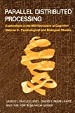 Parallel Distributed Processing, Vol. 2: Psychological and Biological Models (0262631105) by James L. McClelland