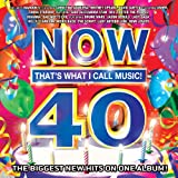 Now 40: Thats What I Call Music