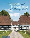 Gutsh�fe und Herrenh�user in Schleswi...