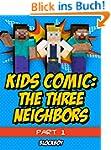 Minecraft Comic: The Three Neighbors...